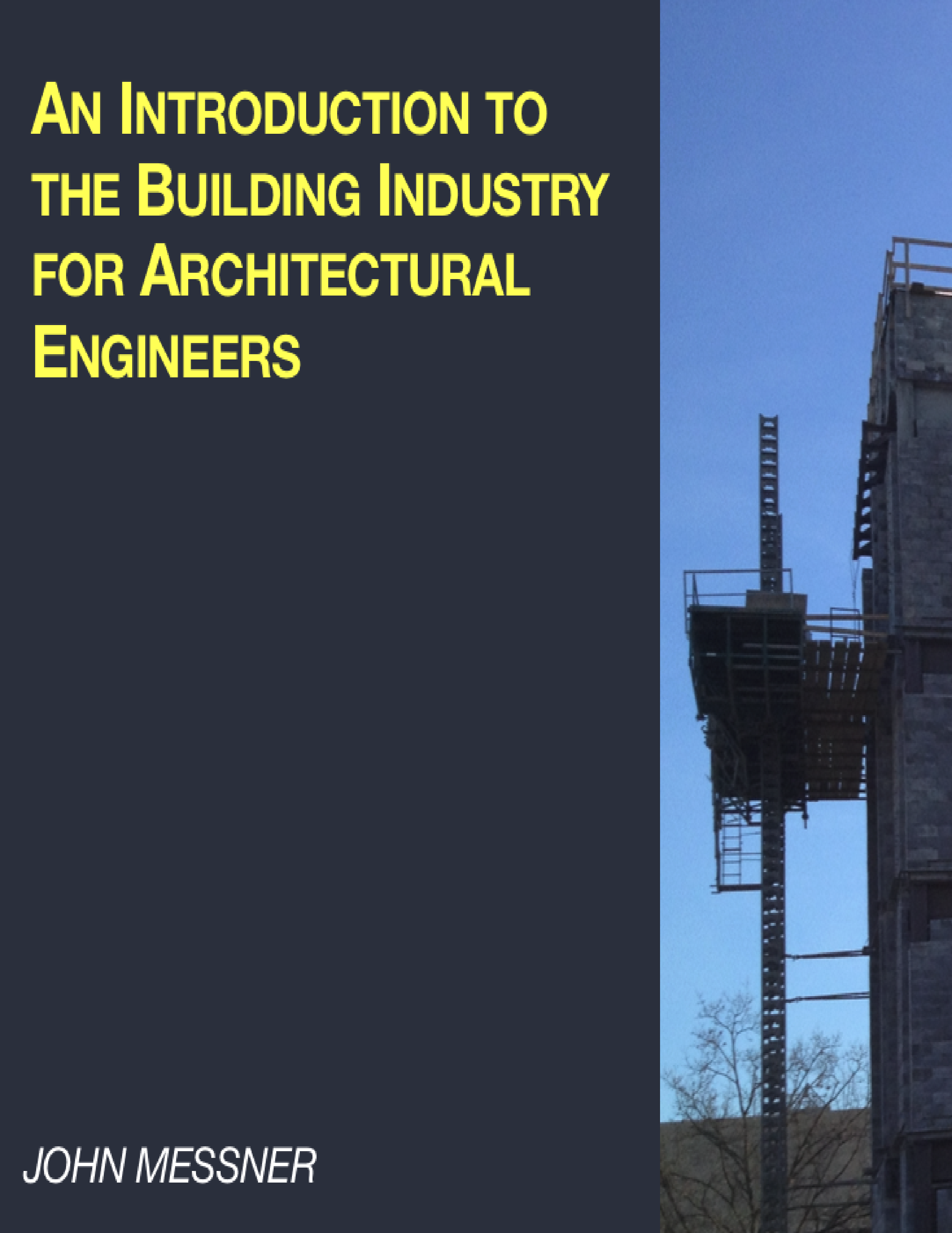 Cover image for An Introduction to the Building Industry for Architectural Engineers