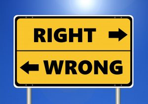 "A sign is labeled ""Right"" and ""Wrong"". Arrows point to the left and right."