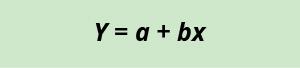 equation y = a + b times x