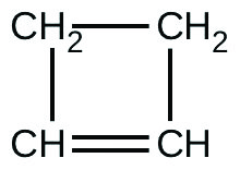 A structural formula for cyclobutene is shown. The figure has two C H subscript 2 groups as the upper two vertices of a square structure. These groups are connected by a single, short line segment. Line segments extend below each of these C H subscript 2 groups to C H groups positioned at the lower two vertices of the square structure. The C H groups are connected with a double line segment indicating a double bond.